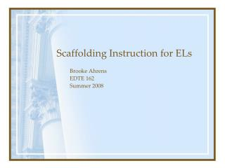 Scaffolding Instruction for ELs