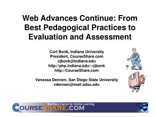 Web Advances Continue: From Best Pedagogical Practices to Evaluation and Assessment