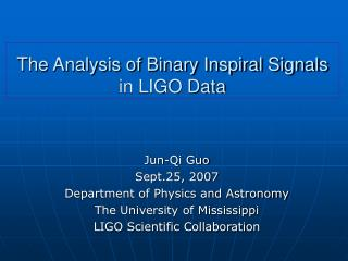 The Analysis of Binary Inspiral Signals  in LIGO Data