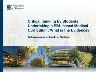 Critical thinking by Students Undertaking a PBL-based Medical Curriculum: What is the Evidence