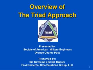 Overview of  The Triad Approach