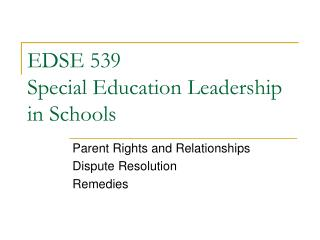 EDSE 539 Special Education Leadership in Schools