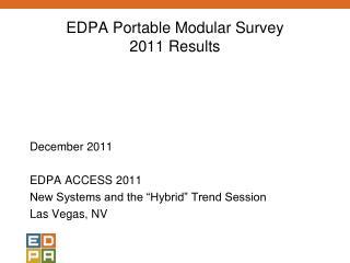 EDPA Portable Modular Survey 2011 Results