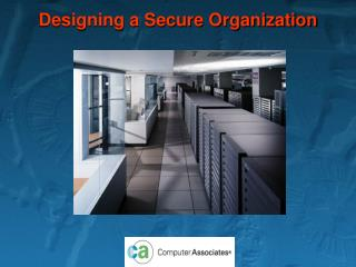 Designing a Secure Organization