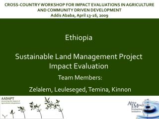 Ethiopia  Sustainable Land Management Project Impact Evaluation