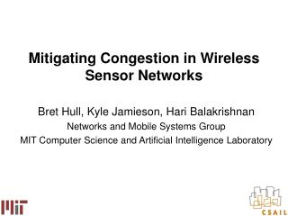 Mitigating Congestion in Wireless Sensor Networks
