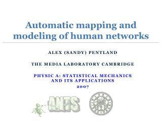 Automatic mapping and modeling of human networks