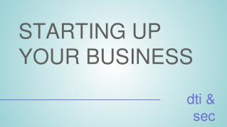 STARTING UP  YOUR BUSINESS