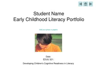 Student Name Early Childhood Literacy Portfolio