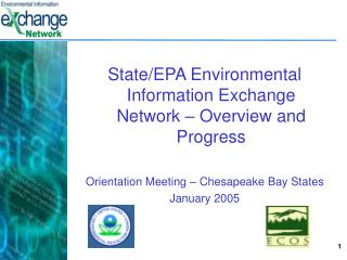 State/EPA Environmental Information Exchange Network – Overview and Progress