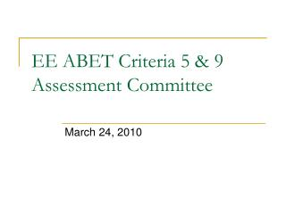 EE ABET Criteria 5 & 9 Assessment Committee