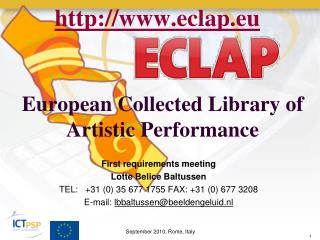 European Collected Library of Artistic Performance