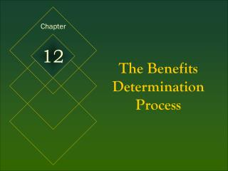 The Benefits Determination Process