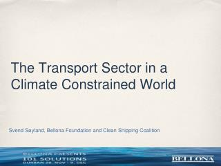 The Transport Sector in a Climate Constrained World