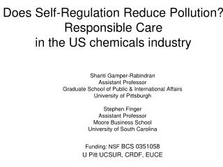 Does Self-Regulation Reduce Pollution? Responsible Care                                              in the US chemicals