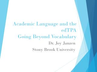 Academic Language and the edTPA Going Beyond Vocabulary