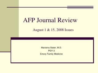AFP Journal Review August 1 & 15, 2008 Issues