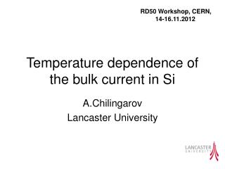 Temperature dependence of the bulk current in Si