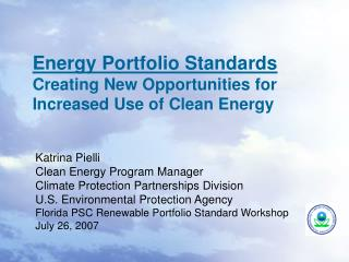Energy Portfolio Standards Creating New Opportunities for Increased Use of Clean Energy