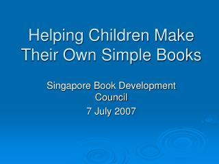 Helping Children Make Their Own Simple Books