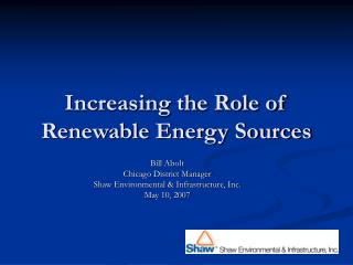 Increasing the Role of Renewable Energy Sources