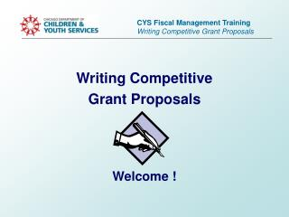 CYS Fiscal Management Training Writing Competitive Grant Proposals