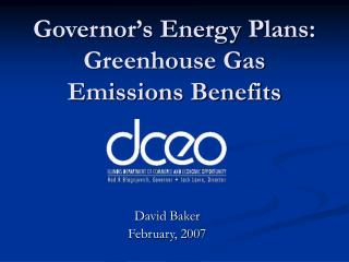 Governor's Energy Plans: Greenhouse Gas Emissions Benefits