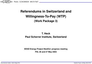 Referendums in Switzerland and Willingness-To-Pay (WTP) ( Work  Package 3)