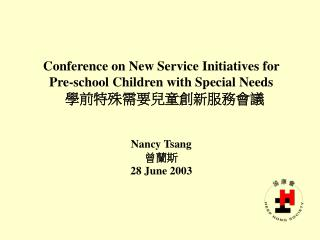 Major Pre-school Services for Disabled Children ?????????????
