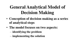 General Analytical Model of Decision Making
