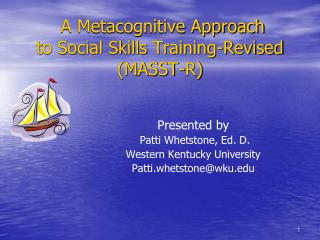 A Metacognitive Approach  to Social Skills Training-Revised  (MASST-R)