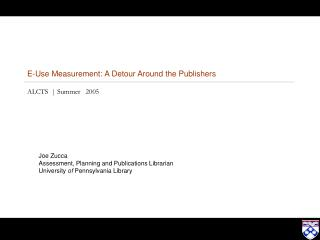 E-Use Measurement: A Detour Around the Publishers ALCTS  | Summer   2005