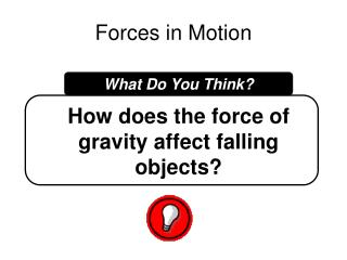 Forces in Motion