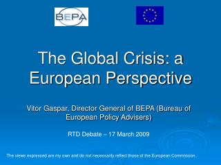 The Global Crisis: a European Perspective