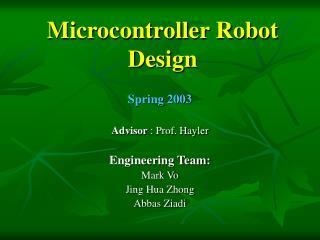 Microcontroller Robot Design