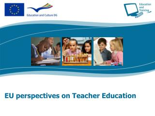EU perspectives on Teacher Education