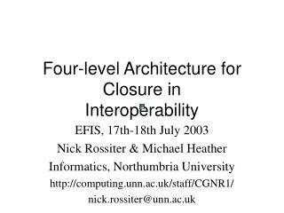 Four-level Architecture for Closure in Interoperability