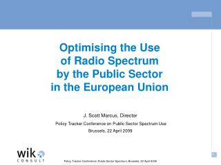 Optimising the Use of Radio Spectrum  by the Public Sector  in the European Union