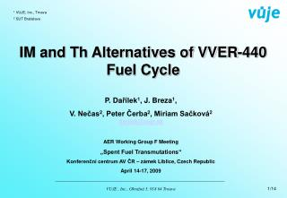 IM and Th Alternatives of VVER-440 Fuel Cycle
