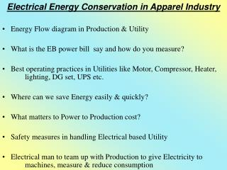 Electrical Energy Conservation in Apparel Industry