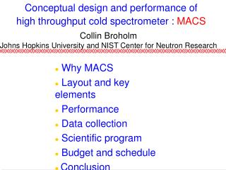 Conceptual design and performance of high throughput cold spectrometer : MACS