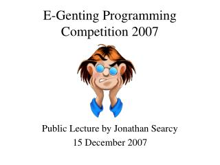E-Genting Programming Competition 2007