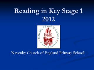 Reading in Key Stage 1 2012