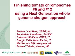 Finishing tomato chromosomes #6 and #12  using a Next Generation whole genome shotgun approach