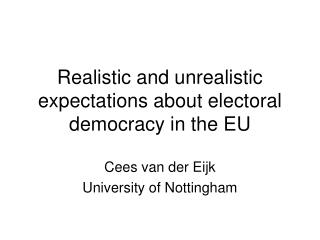 Realistic and unrealistic expectations about electoral democracy in the EU