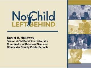 Daniel H. Holloway  Senior at Old Dominion University