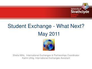 Student Exchange - What Next?