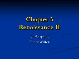 Chapter 3  Renaissance II