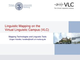 Linguistic Mapping on the  Virtual Linguistic Campus (VLC)