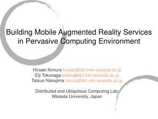Building Mobile Augmented Reality Services in Pervasive Computing Environment
